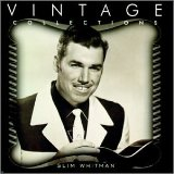 Vintage Collections: Slim Whitman